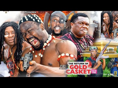 THE RETURN OF GOLD CASKET SEASON 2- ZUBBY MICHEAL|KEVIN IKEDUBA|2021 LATEST NIGERIAN NOLLYWOOD MOVIE