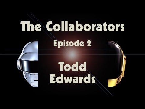 "Daft Punk ""Random Access Memories"" The Collaborators: Todd Edwards"