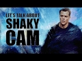 Download Video Let's talk about Shaky Cam