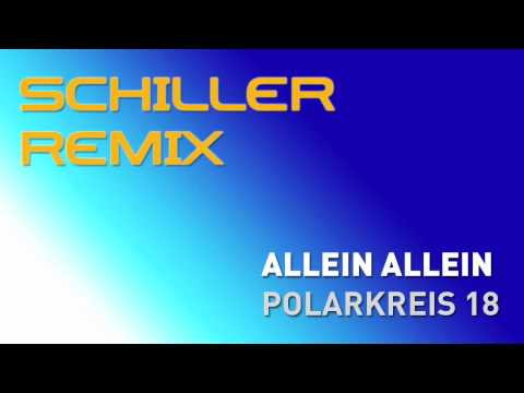 Schiller - schiller remix of polarkreis 18's haunting tune 'allein allein' | http://www.schillermusik.de.