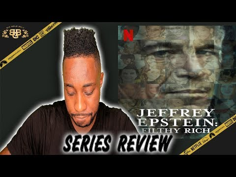 Jeffrey Epstein: Filthy Rich  - Series Review (2020) | Netflix