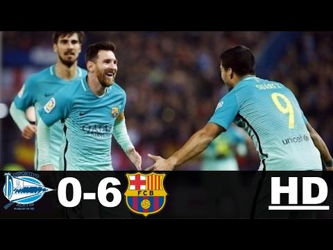 Alaves vs Barcelona 0-6 All Goals  Extended Highlights   La Liga 11-02-2017 HD