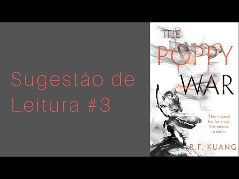 """Sugestão de Leitura #3 """"The Poppy War"""" de R. F. Kuang"""