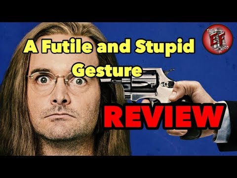 A Futile and Stupid Gesture- Review