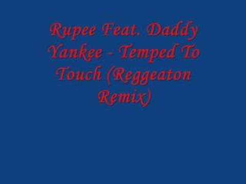 rupee ft. daddy yankee – tempted to touch (reggaeton remix)