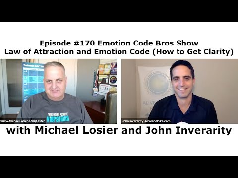 Episode #170 Emotion Code Bros Show - Law of Attraction and Emotion Code (How to Get Clarity)