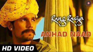 Anhad Naad Official Video | Rang Rasiya