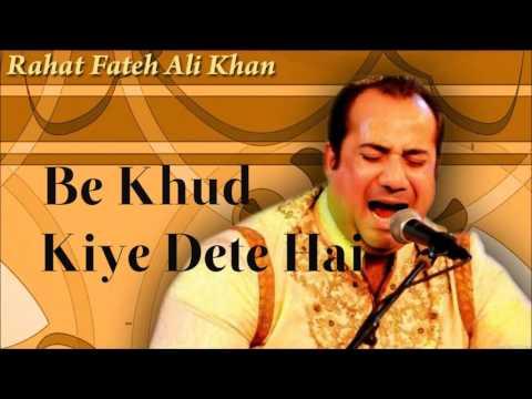 Video Be Khud Kiye Dete Hai   Rahat Fateh Ali Khan   full   HQ   YouTube download in MP3, 3GP, MP4, WEBM, AVI, FLV January 2017