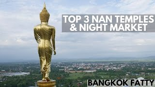 Nan Thailand  city images : Nan Thailand's Top 3 Temples and Night Market