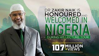 Allah-SWT.com Dr Zakir Naik's Lecture Tour to Nigeria