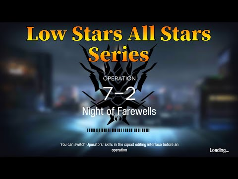 Arknights 7-2 Guide Low Stars All Stars Guide