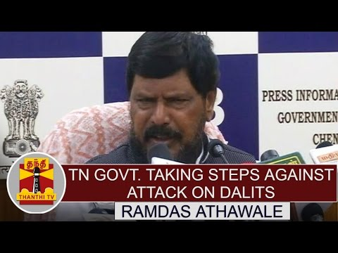 TN-Govt-taking-necessary-action-against-attack-on-dalits--Ramdas-Athawale-Union-Minister