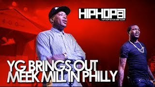 YG Brings Out Meek Mill At The TLA In Philly (04/29/14)