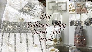 BATHROOM DECOR IDEAS   DIY GLAM DECORATIVE TOWELS   DIY DOLLAR TREE BATHROOM TOWEL HOLDER