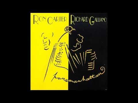 Ron Carter and Richard Galliano – Panamanhattan