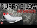 Under Armour Curry 3 Low First Impressions!