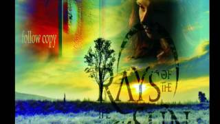 Video The Rays of the Sun - Follow Copy - FULL ALBUM