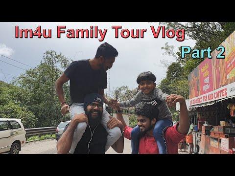 Im4u Family Tour Vlog Part 2