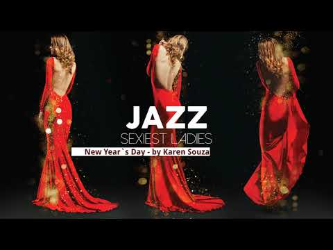 Sexiest Ladies of Jazz - The Trilogy! - Full Album - NEW!