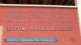 Hospital que poderia reduzir demanda por leitos se transforma em problema para vizinhança em Bauru