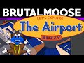 Let's Explore The Airport - brutalmoose