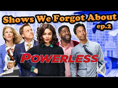 Powerless. A sitcom based in the DC universe. TV shows we forgot about. Cancelled too soon?