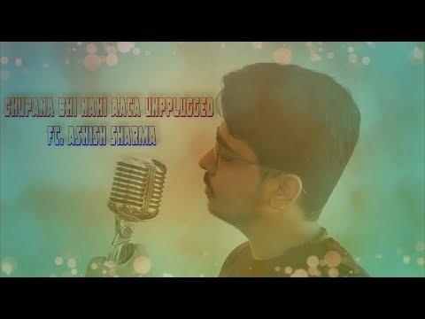 Chupana Bhi Nahi Aata Unplugged | Ashish Sharma