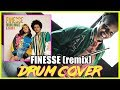 Finesse (Remix) [Feat. Cardi B] Drum Cover