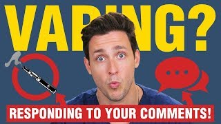 Video My Thoughts On Vaping + ASMR | Responding to Your Comments | Doctor Mike MP3, 3GP, MP4, WEBM, AVI, FLV Agustus 2018