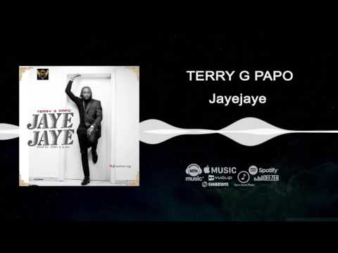 Terry G Papo - Jaye Jaye [Official Audio]