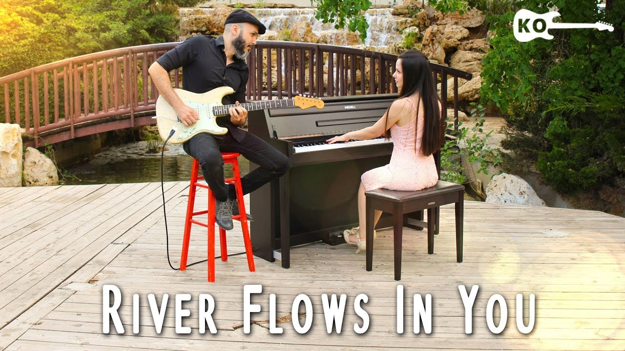 Yiruma – River Flows In You – Electric Guitar & Piano Cover by Kfir Ochaion feat. Yuval Salomon
