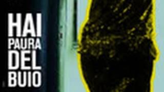 Hai Paura Del Buio - Trailer - Extra Video Clip 2