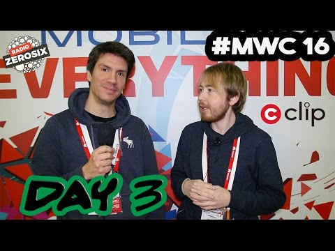 #MWC16: Ce qu'on a retenu! (JOUR 3)