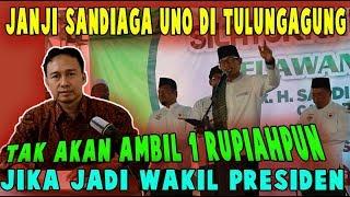 Video Masyaalloh.!! Janji Sandiaga Uno di Tulungagung, tak akan ambil 1 rupiahpun jika jadi Wakil Presiden MP3, 3GP, MP4, WEBM, AVI, FLV Maret 2019