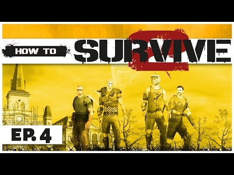 How to Survive 2 - Ep. 4 -Whiff of Gunpowder! - Gameplay  - Let's Play