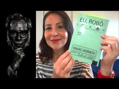 Eu, Rob� - Isaac Asimov - RESENHA