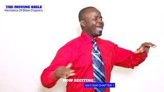 The Moving Bible recites the book of Mathew Chapter 1/Preaching in Audio Bible/Jesus
