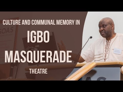 Playing With Our Ancestors: Culture and Communal Memory in Igbo Masquerade Theatre. Osita Okagbue