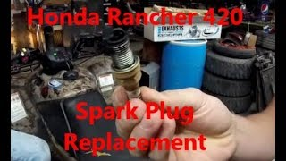 6. Spark Plug Replacement – Honda Rancher 420