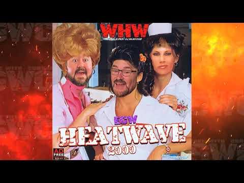 WHW #183: ECW Heatwave 2000