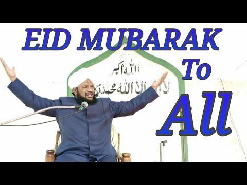 Video EID MUBARAK TO ALL FROM ALLAMA AHMED NAQSHBANDI SB download in MP3, 3GP, MP4, WEBM, AVI, FLV January 2017