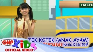Video Tek Kotek (Anak Ayam) - Artis Cilik GNP MP3, 3GP, MP4, WEBM, AVI, FLV Maret 2019