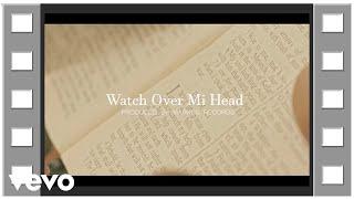 Versi - Watch Over Mi Head (Official Video)