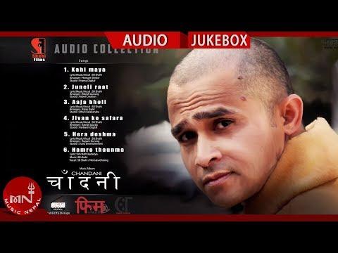 (Chandani New Nepali Adhunik Audio Jukebox 2075/2018 - Duration: 25 minutes.)