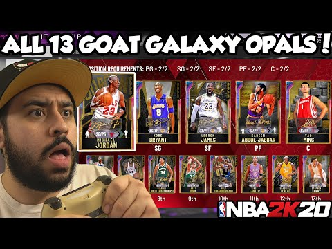FULL GOAT GALAXY OPAL LINEUP WITH ALL 13 GOAT GALAXY OPALS IS TOO UNFAIR IN NBA 2K20 MYTEAM