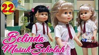 Video #22 Belinda Masuk Sekolah - Boneka Walking Doll Cantik Lucu -7L | Belinda Palace MP3, 3GP, MP4, WEBM, AVI, FLV Juli 2018