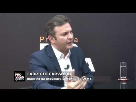 Provocações - Maestro Fabrício Carvalho