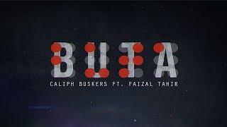 Video Buta (Official Lyric Video) - Caliph Buskers ft. Faizal Tahir MP3, 3GP, MP4, WEBM, AVI, FLV Februari 2018