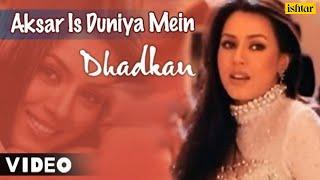 Video Aksar Is Duniya Mein (Dhadkan) MP3, 3GP, MP4, WEBM, AVI, FLV Oktober 2018