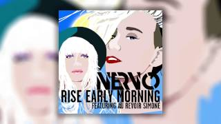 NERVO feat. Au Revoir Simone - Rise Early Morning (Cover Art)